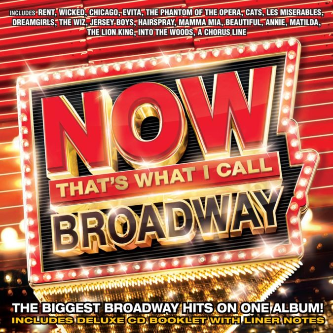 press- Now that's what I call Broadway